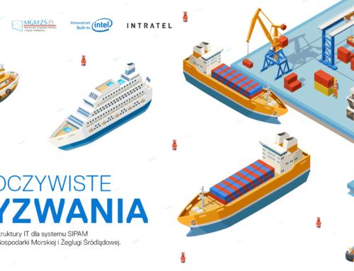 Nieoczywiste wyzwania budowy infrastruktury IT dla systemu SIPAM Ministerstwa Gospodarki Morskiej i Żeglugi Śródlądowej